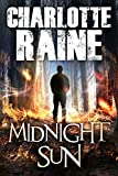 Midnight Sun: A Gripping Serial Killer Thriller (A Grant & Daniels Trilogy Book 1)