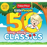 Fisher-Price: 50 Sing-Along Classics