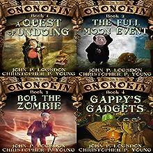 Ononokin Book Bundle #1: 4 Hilarious Adventures | Livre audio Auteur(s) : John P. Logsdon, Christopher P. Young Narrateur(s) : Jus Sargeant