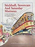 Stickball, Streetcars and Saturday Matinees, Cliff Wirth, 0898211514