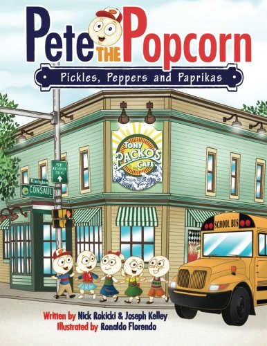 Pete the Popcorn: Pickles, Peppers and Paprikas