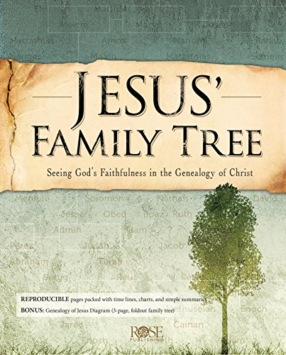 Jesus' Family Tree: Seeing God's Faithfulness in the Genealogy of Christ (Jesus Chart)