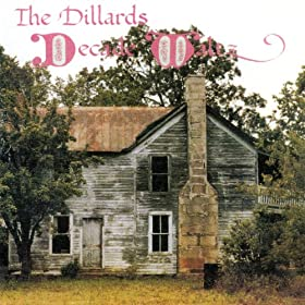 Amazon.com: Decade Waltz: The Dillards: MP3 Downloads