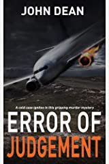 ERROR OF JUDGEMENT: A cold case ignites in this gripping murder mystery (Detective Chief Inspector Jack Harris Book 6) Kindle Edition