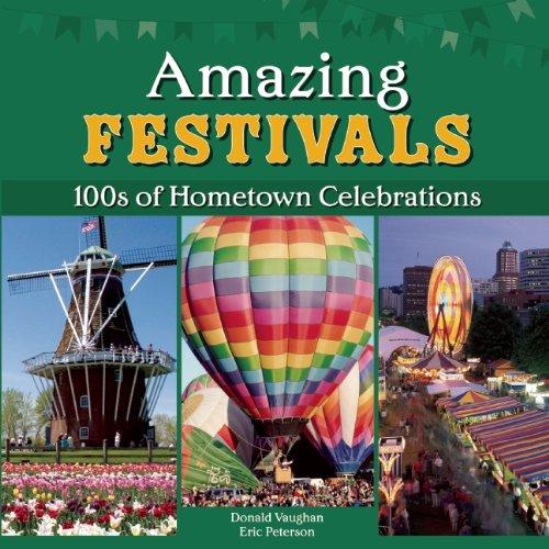 Amazing Festivals (Hundreds of Hometown Celebrations) PDF