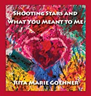 Shooting Stars and What You Meant to Me –…