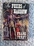 The Foxes of Harrow, Frank Yerby, 038529512X