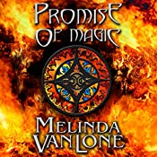 Promise of Magic: House of Xannon, Book 3 | Melinda VanLone
