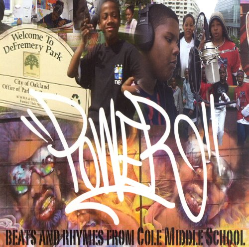 Price comparison product image Power: Beats and Rhymes From Cole Middle School