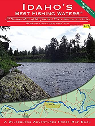 Idaho 39 s best fishing waters 167 detailed maps for Best fishing in idaho