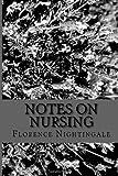 Notes on Nursing, Florence Nightingale, 1484857399