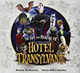 The Art and Making of Hotel Transylvania by Tracey Miller-Zarneke (2012-09-25)
