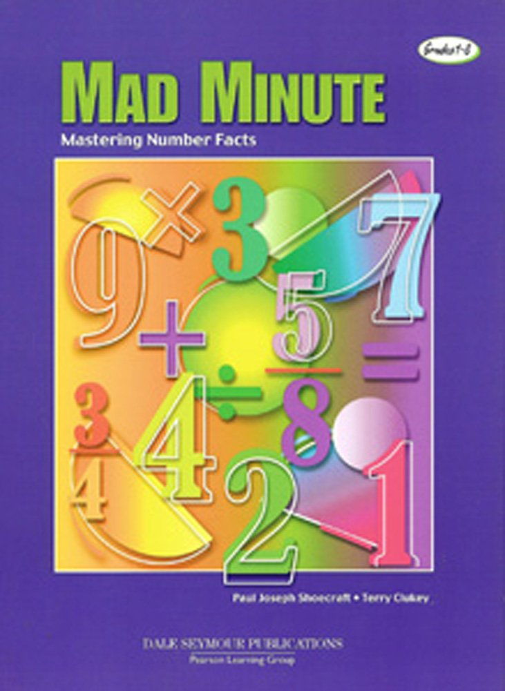 The Mad Minute Mastering Number Facts Grades 1 8 Amazon Paul