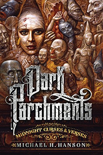 Dark Parchments: Midnight Curses and Verses -