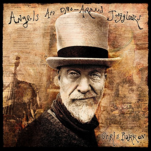 angels and one armed jugglers by chris barron on amazon music