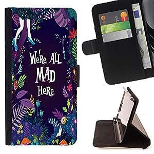 Super Marley Shop - Funda de piel cubierta de la carpeta Foilo con cierre magn¨¦tico FOR Samsung GALAXY G850 SM-G850F G850Y G850M- We 're All Mad Here