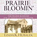 Prairie Bloomin' : Butter in the Well, Book 2 Audiobook by Linda K. Hubalek Narrated by Ann M. Richardson