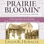 Prairie Bloomin' : Butter in the Well, Book 2 | Linda K. Hubalek
