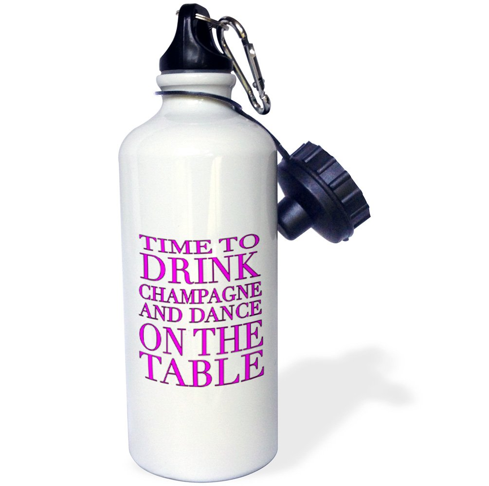 Hot Pink Sports Water Bottle 3dRose wb/_163950/_1Time to drink champagne and dance on the table White 21 oz