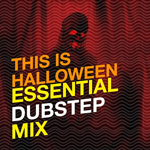 This Is Halloween: Essential Dubstep -