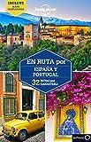 Lonely Planet En ruta por Espana y Portugal (Travel Guide) (Spanish Edition)