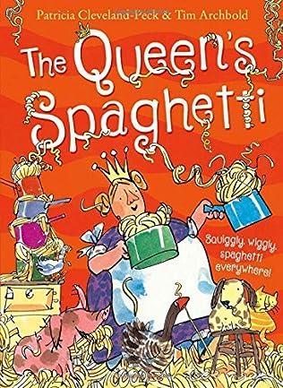 book cover of The Queen\'s Spaghetti
