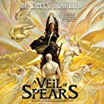 A Veil of Spears: The Song of Shattered Sands, Book 3 | Bradley P. Beaulieu
