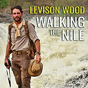 Walking the Nile Audiobook