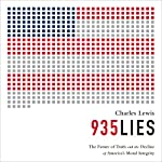 935 Lies: The Future of Truth and the Decline of America's Moral Integrity | Charles Lewis