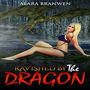 Ravished by the Dragon Audiobook
