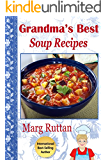 Grandma's Best Soup Recipes (Grandma's Best Recipes Book 7)