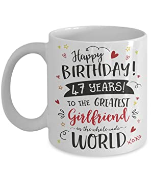 47th Birthday Gift Mug For Girlfriend