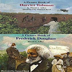 'A Book of Harriet Tubman' and 'A Book of Frederick Douglass'