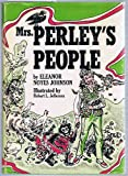 Mrs. Perley's People, Eleanor Noyes Johnson, 0664324770