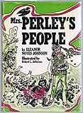 Mrs. Perley's People, Eleanor Noyes Johnson, 0664324770