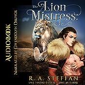 The Lion Mistress: Book 3: The Eburosi Chronicles 7 | R. A. Steffan