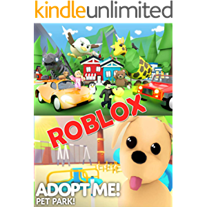 Roblox Adopt Me Codes: An Unofficial Guide - Learn How to Script Games, Code Objects and Settings, and Create Your Own…