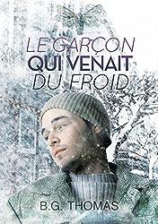 Le garçon qui venait du froid (French Edition)