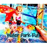 Water Park Fun: Early Learning Beginner Readers