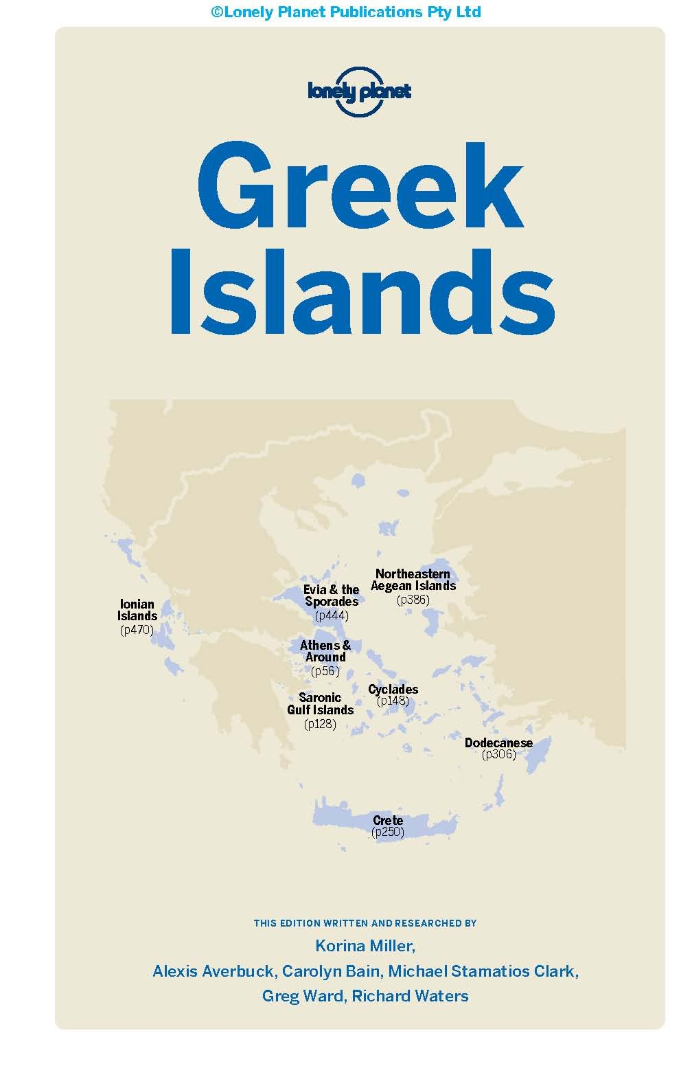 Lonely Planet Greek Islands (Travel Guide): Lonely Planet, Korina Miller,  Alexis Averbuck, Carolyn Bain, Michael S Clark, Richard Waters, ...