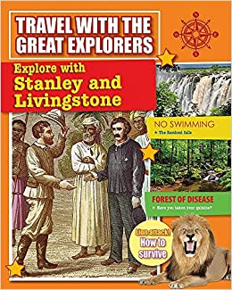 Book Explore with Stanley and Livingstone (Travel with the Great Explorers)