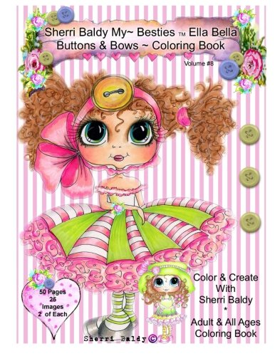 Download Sherri Baldy My-Besties Ella Bella Buttons And Bows Coloring Book PDF