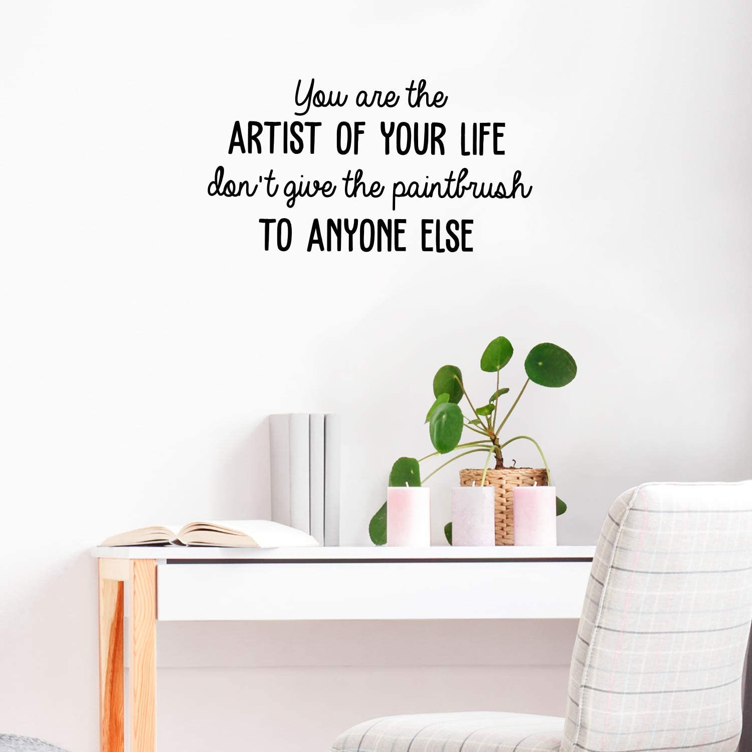 "Vinyl Wall Art Decal - You are The Artist of Your Life - 16"" x 30"" - Cute Inspirational Positive Quote Sticker for Living Room Playroom Office Meetings Conference Room School Classroom Decor (Black)"