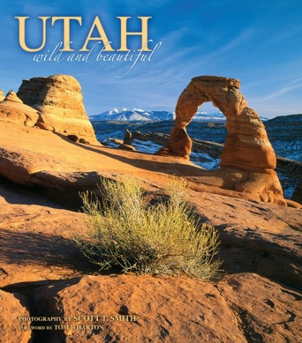 Utah: Wild and Beautiful is a vivid portrayal of Utah s mesas, deserts, sandstone canyons, and mountain ranges by photographer Scott T. Smith of Utah. When Henry David Thoreau wrote that in wildness is the preservation of the world, he might have bee...