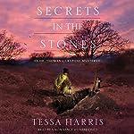 Secrets in the Stones: A Dr. Thomas Silkstone Mystery, Book 6 | Tessa Harris