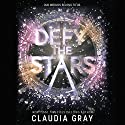 Defy the Stars Audiobook by Claudia Gray Narrated by Nate Begle