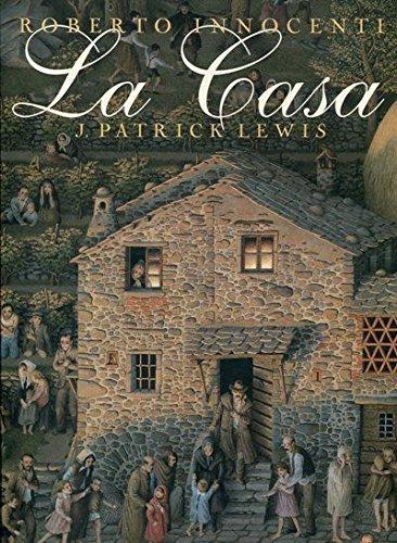 La casa (Simbolet): Amazon.es: Innocenti, Roberto, Patrick Lewis, J.: Libros