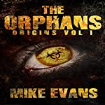 The Orphans: Origins, Volume 1 | Mike Evans