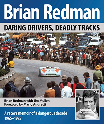 Brian Redman: Daring drivers, deadly tracks by imusti