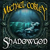 Shadowgod: Shadowkings, Book 2 | Michael Cobley